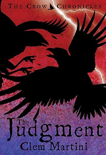 9780747575856: The Judgment (Crow Chronicles)