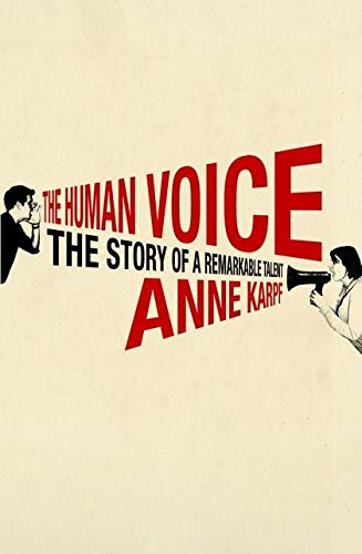 9780747576495: Human Voice: The Story of a Remarkable Talent