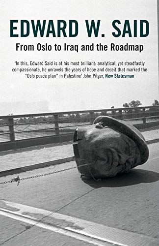 9780747576624: From Oslo to Iraq and the Roadmap