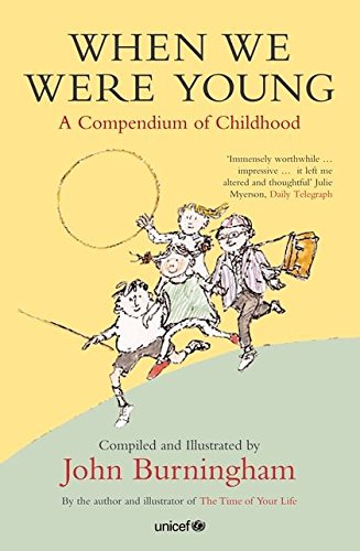 9780747576631: When We Were Young: A Compendium of Childhood