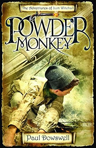 Powder Monkey: Paul Dowswell