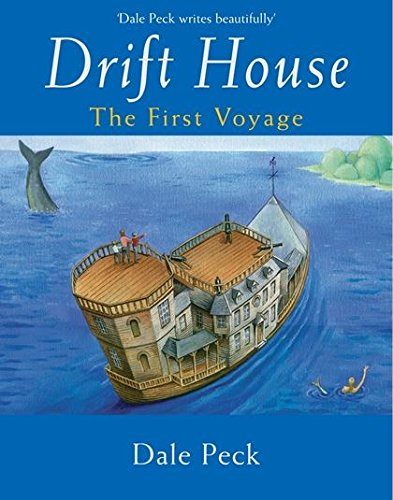 9780747577515: Drift House: The First Voyage (Drift House Chronicles)