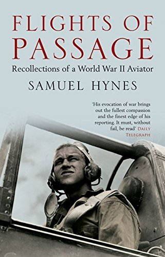 9780747578116: Flights of Passage: Recollections of a World War II Aviator