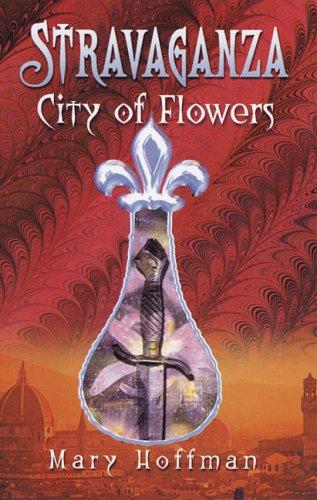 9780747578185: City of Flowers (Stravaganza)