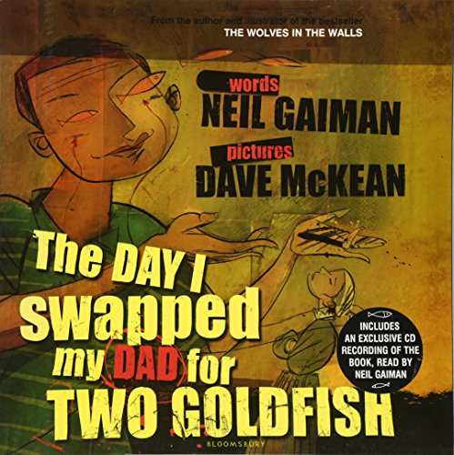9780747578406: The Day I Swapped My Dad for Two Goldfish (Book & CD)