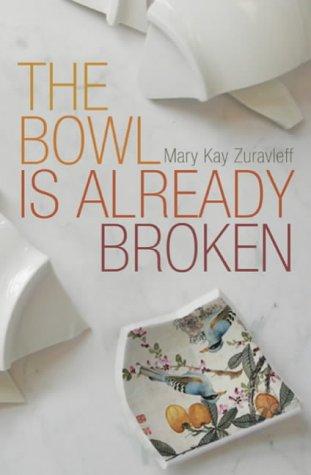 9780747578482: The Bowl Is Already Broken