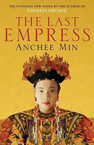 9780747578505: THE LAST EMPRESS: A Novel