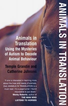 9780747578574: Animals in Translation: Using the Mysteries of Autism to Decode Animal Behaviour