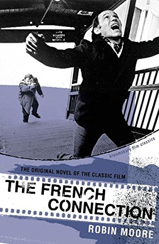 9780747578659: The French Connection (Bloomsbury Film Classics)
