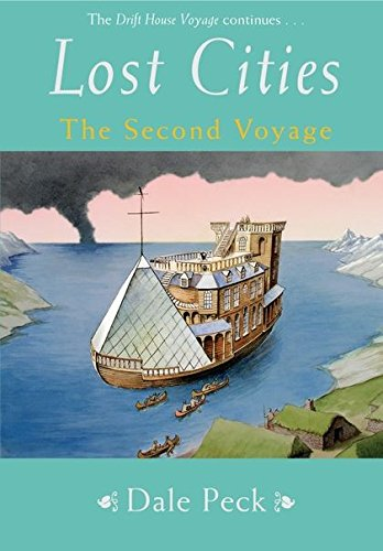9780747578789: The Lost Cities: A Drift House Voyage (Drift House Chronicles)