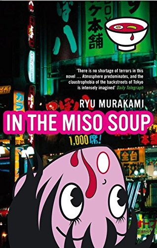 9780747578888: In The Miso Soup