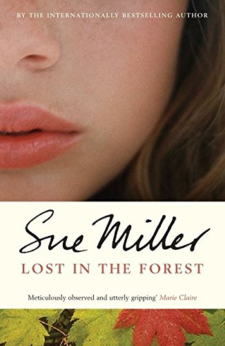 Lost in the Forest: Sue Miller