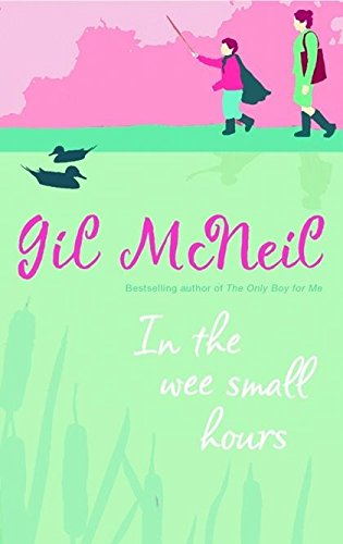 In the Wee Small Hours (0747579024) by McNeil, Gil