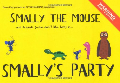 Smally the Mouse (Action Animals): Daren King