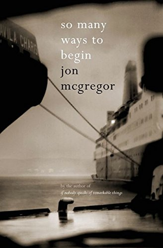 So Many Ways to Begin-SIGNED, LOCATED & DATED FIRST PRINTING: McGregor, Jon
