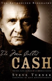 9780747579533: The Man Called Cash: The Life, Love and Faith of an American Legend