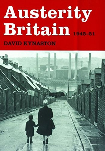 9780747579854: Austerity Britain, 1945-1951 (Tales of a New Jerusalem)