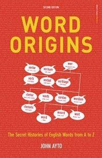9780747579984: Word Origins