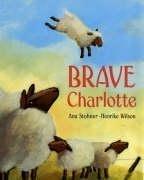 9780747580430: Brave Charlotte