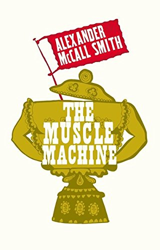 9780747580515: The Muscle Machine
