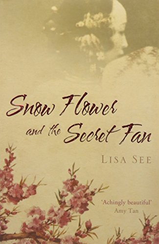 Snow Flowers, and the Secret Fan