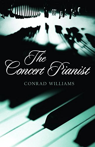 9780747580898: The Concert Pianist