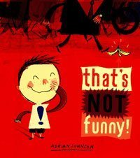 9780747581017: That's Not Funny!