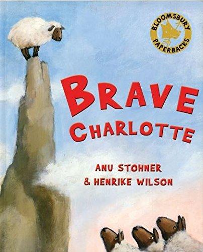 9780747581024: Brave Charlotte