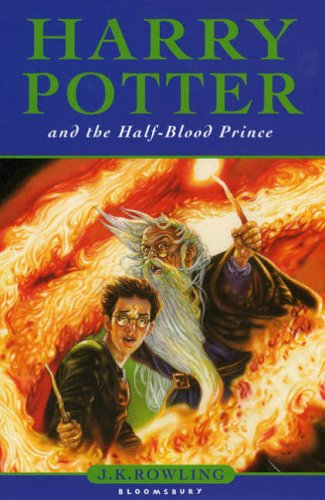 Harry Potter And The Half-Blood Prince -: Rowling, J. K.