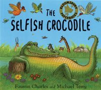 9780747581130: The Selfish Crocodile: Big Book