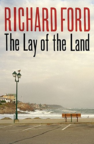 The Lay of the Land ***SIGNED***: Richard Ford