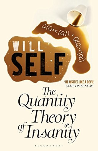 9780747582311: The Quantity Theory of Insanity