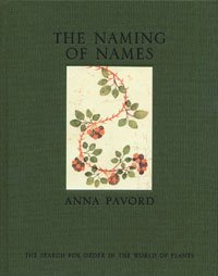 9780747582397: The Naming of Names: The Search for Order in the World of Plants