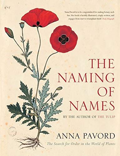 9780747582441: The Naming of Names: The Search for Order in the World of Plants