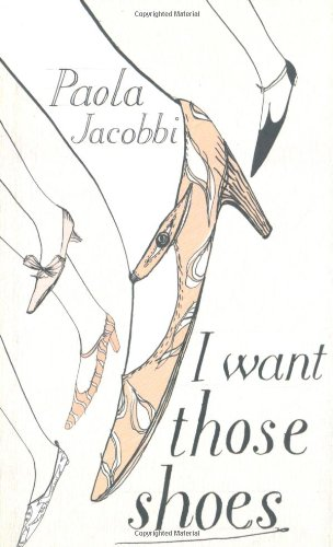 9780747582465: I Want Those Shoes