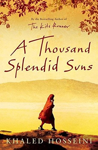 A Thousand Splendid Suns: Hosseini, Khaled - UNREAD FIRST EDITION