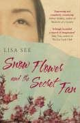 9780747582922: Snow Flower And The Secret Fan