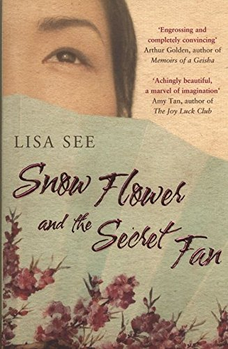 9780747583004: Snow Flower and the Secret Fan