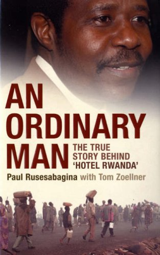 9780747583042: An Ordinary Man: The True Story Behind 'Hotel Rwanda'
