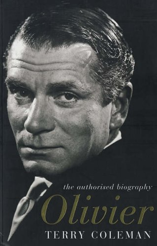 9780747583509: Olivier: The Authorised Biography