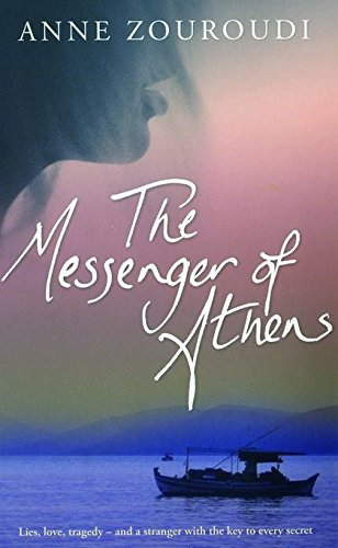 9780747583516: The Messenger of Athens