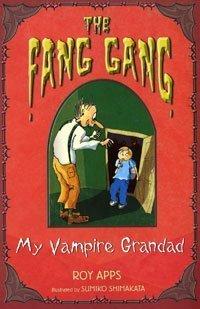 9780747583585: My Vampire Grandad (Fang Gang)