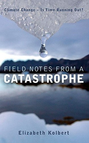 9780747583837: Field Notes from a Catastrophe