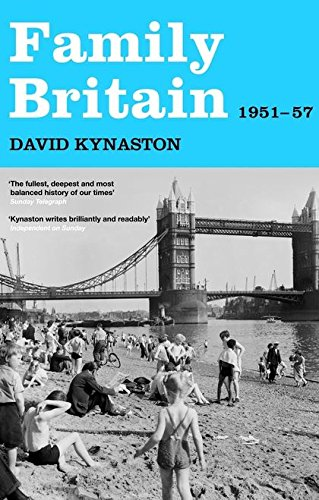 9780747583851: Family Britain, 1951-1957 (Tales of a New Jerusalem)