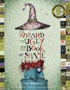 9780747583998: The Wizard, the Ugly, and the Book of Shame