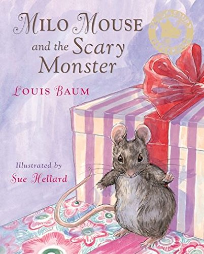 Milo Mouse and the Scary Monster (0747584028) by Louis Baum