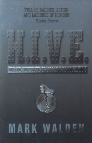 9780747584230: H.I.V.E.: Higher Institute of Villainous Education (Hive)