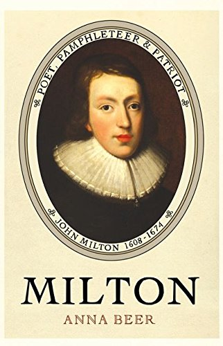 9780747584254: Milton: Poet, Pamphleteer and Patriot
