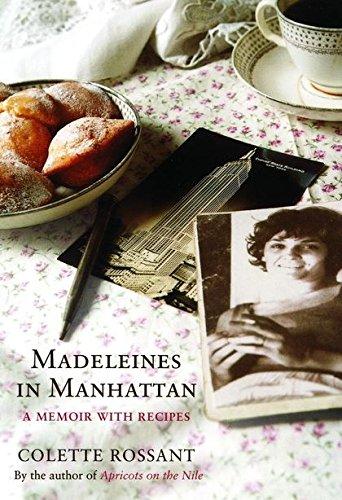 9780747584261: Madeleines in Manhattan : a Memoir with Recipes
