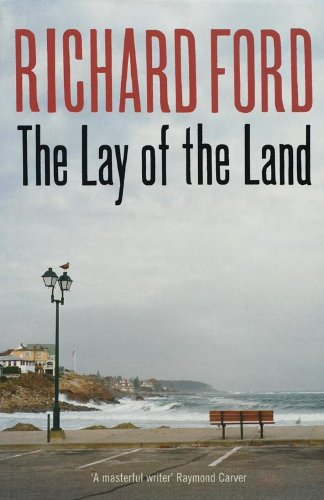 The Lay Of The Land: Ford, Richard